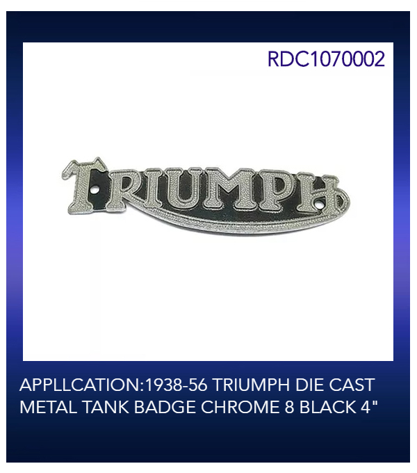 "APPLLCATION:1938-56 TRIUMPH DIE CAST METAL TANK BADGE CHROME 8 BLACK 4"""